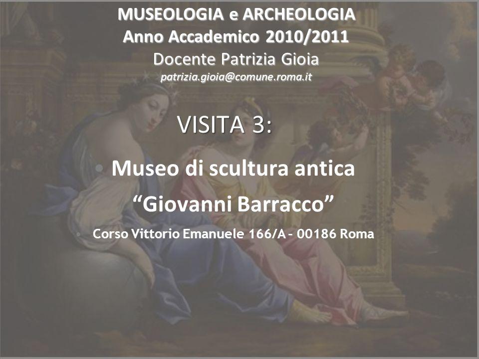 VISITA 3: Museo di scultura antica Giovanni Barracco