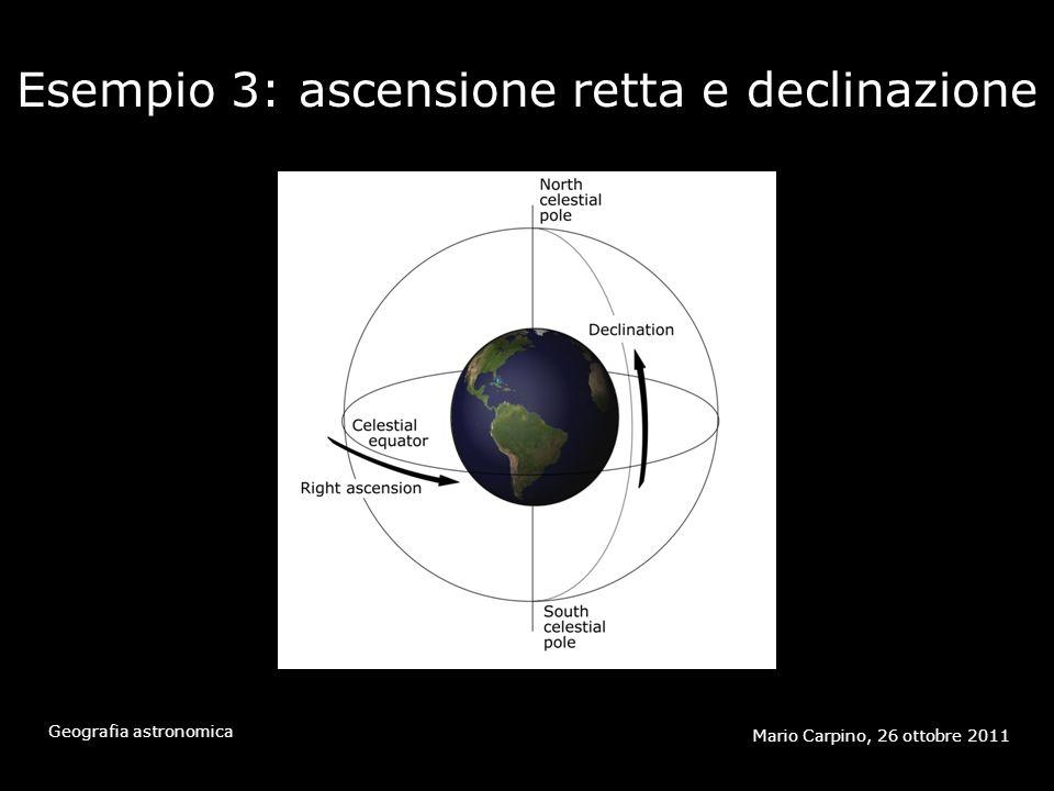 Esempio 3: ascensione retta e declinazione