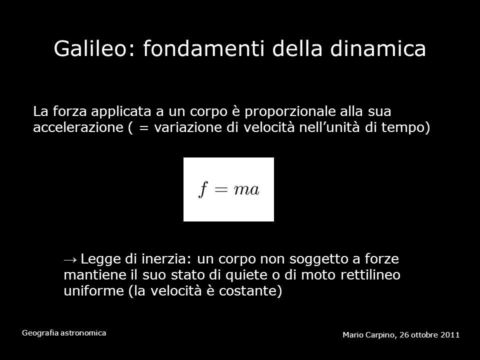 Galileo: fondamenti della dinamica
