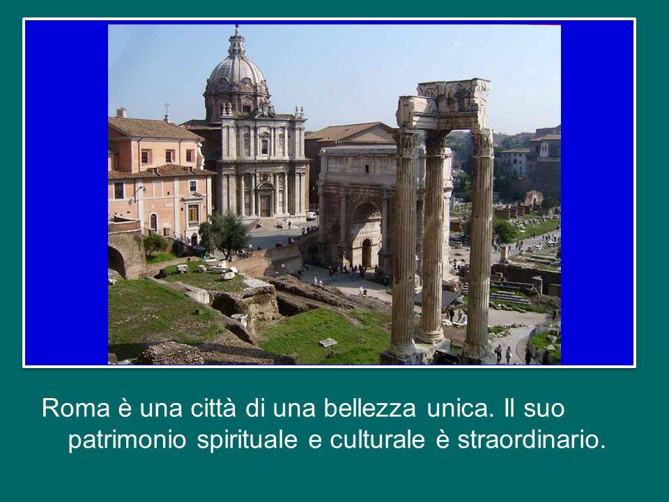 Roma è una città di una bellezza unica