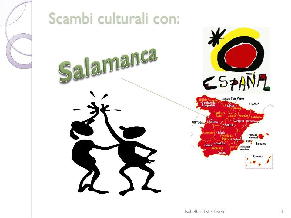 Scambi culturali con: Salamanca Isabella d Este Tivoli