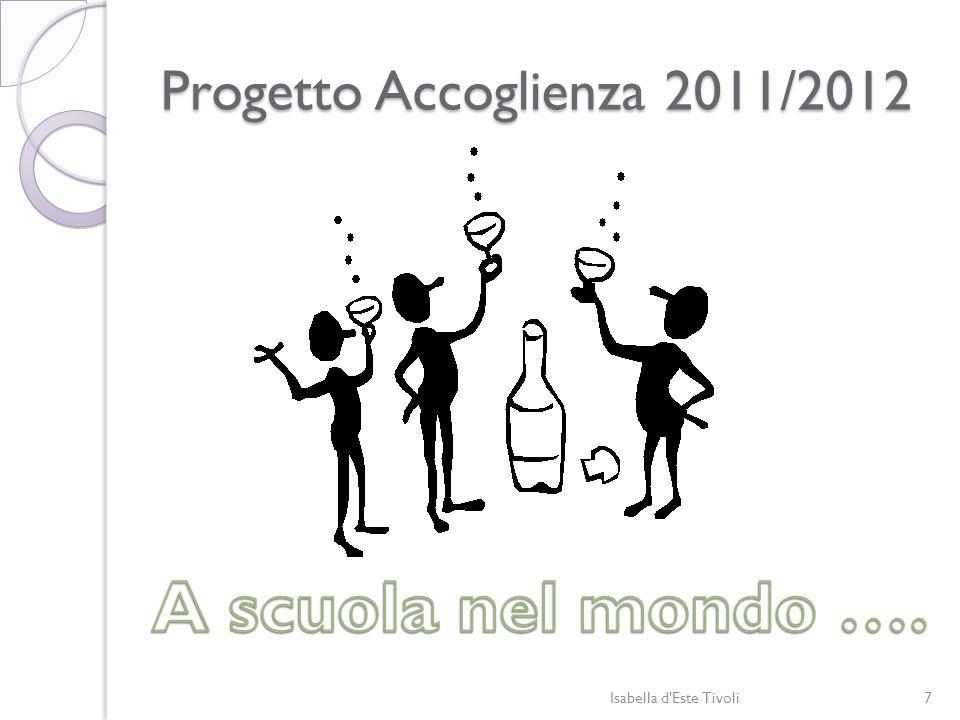Progetto Accoglienza 2011/2012