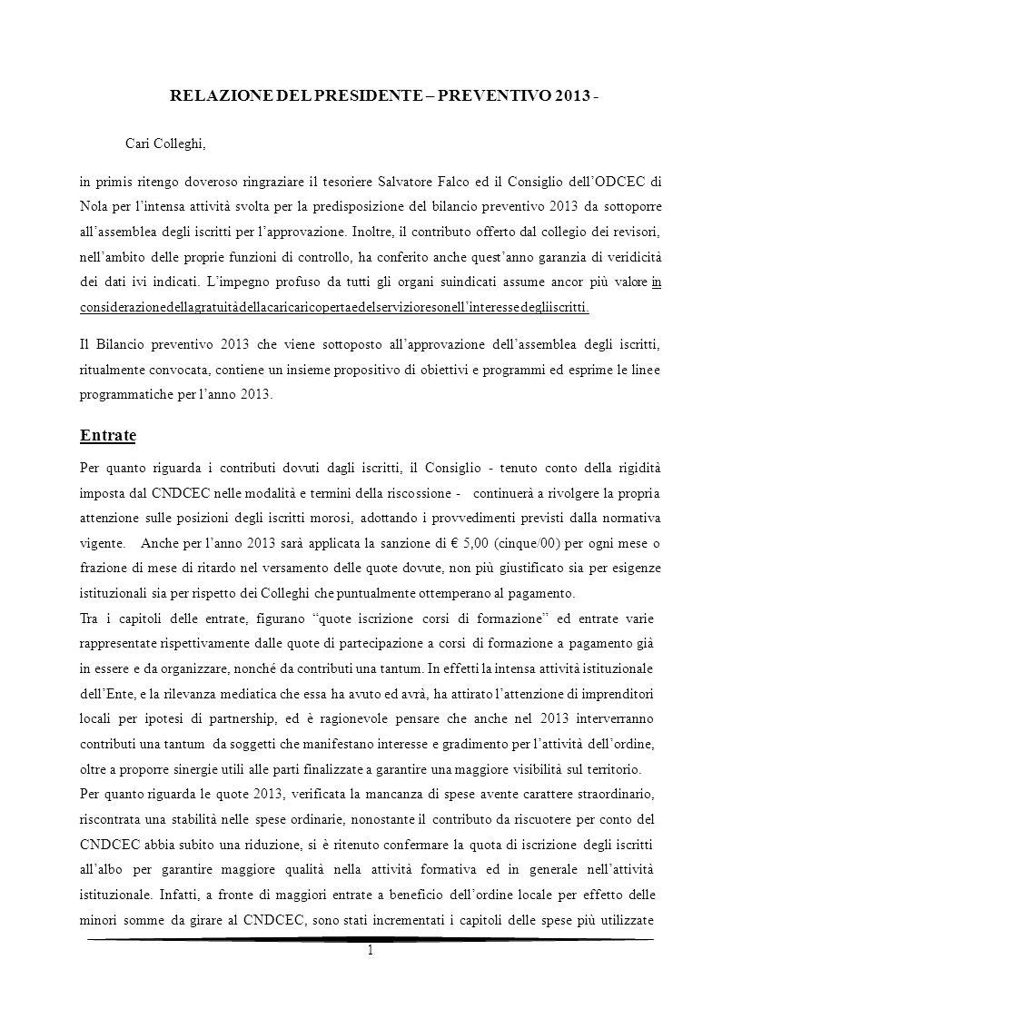 RELAZIONE DEL PRESIDENTE – PREVENTIVO 2013 -