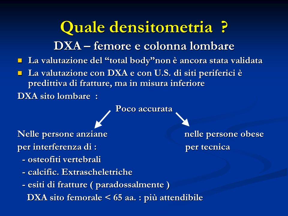 DXA – femore e colonna lombare