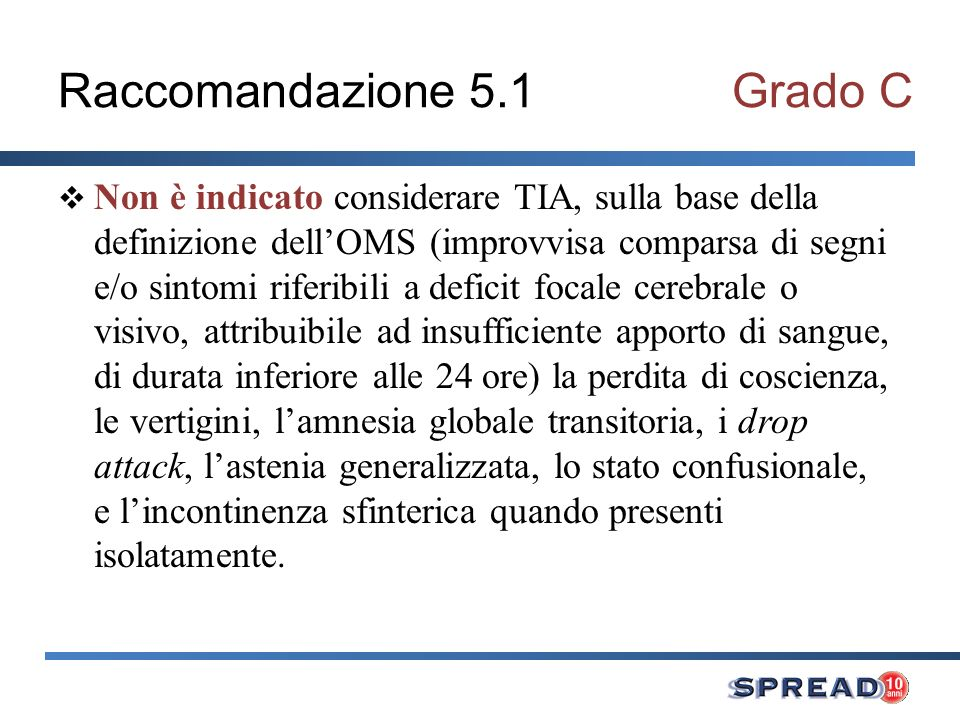 Raccomandazione 5.1 Grado C