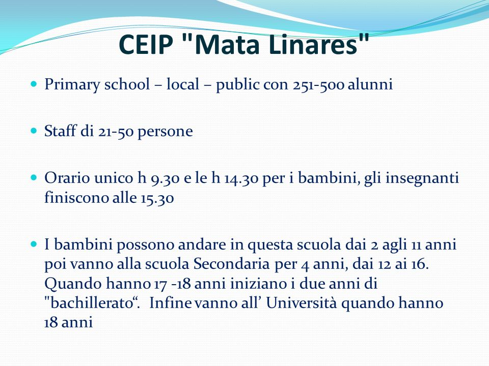 CEIP Mata Linares Primary school – local – public con 251-500 alunni