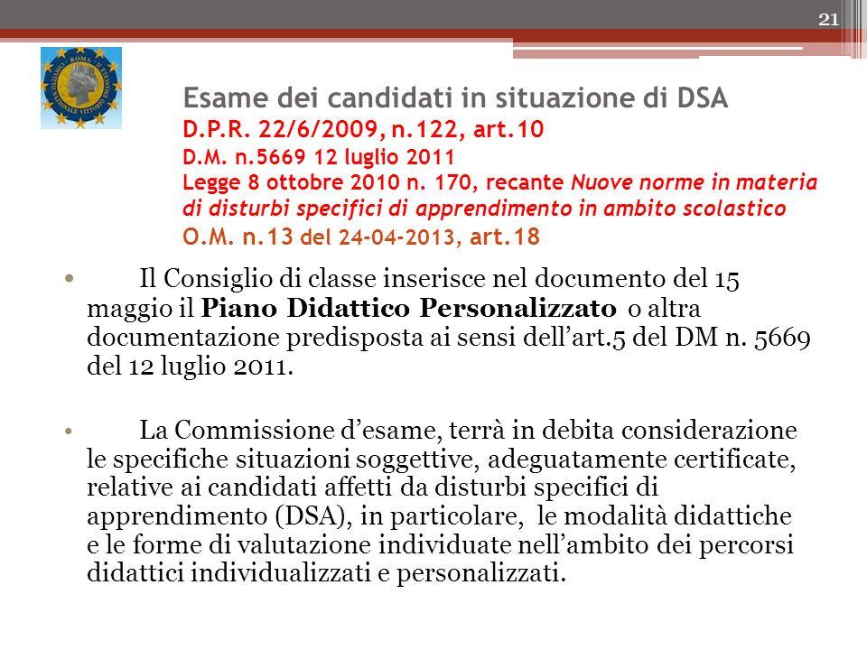 Esame dei candidati in situazione di DSA D. P. R. 22/6/2009, n