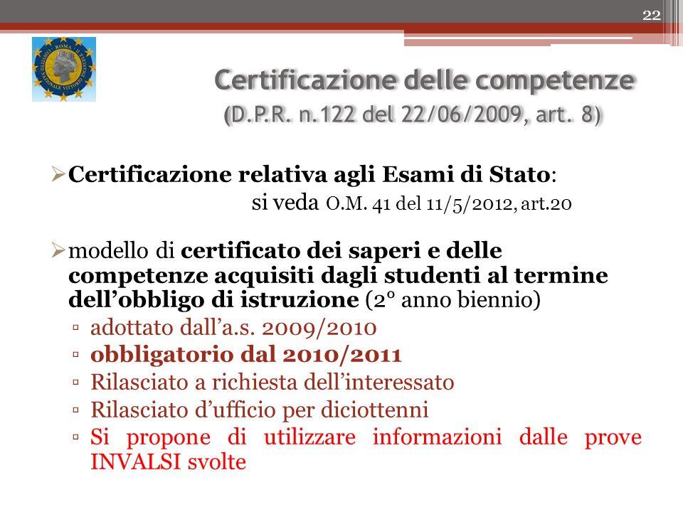 Certificazione delle competenze (D.P.R. n.122 del 22/06/2009, art. 8)