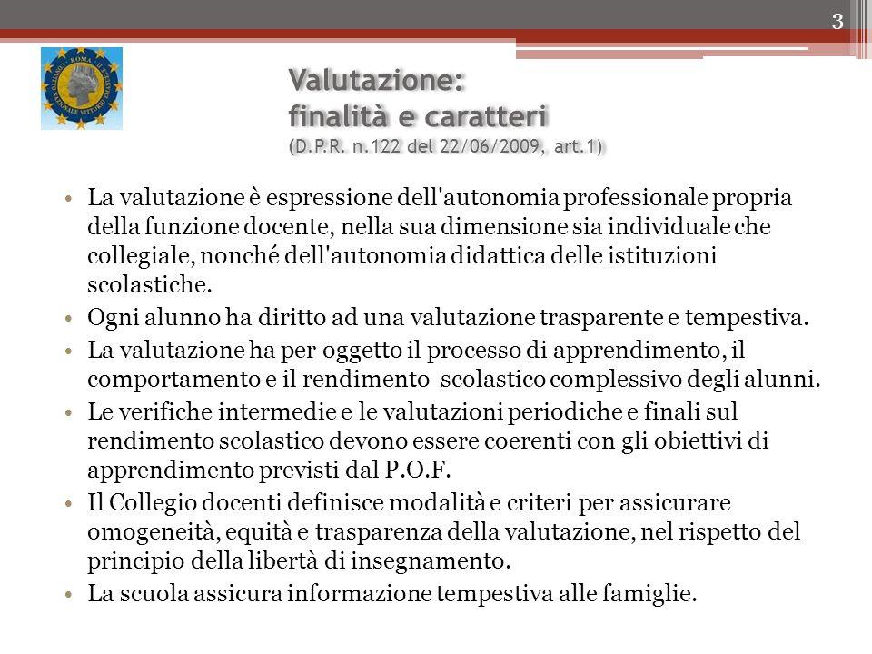 Valutazione: finalità e caratteri (D.P.R. n.122 del 22/06/2009, art.1)