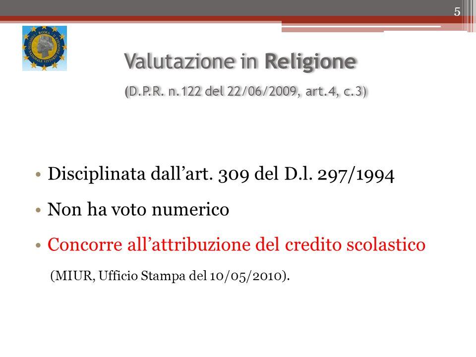 Valutazione in Religione (D.P.R. n.122 del 22/06/2009, art.4, c.3)