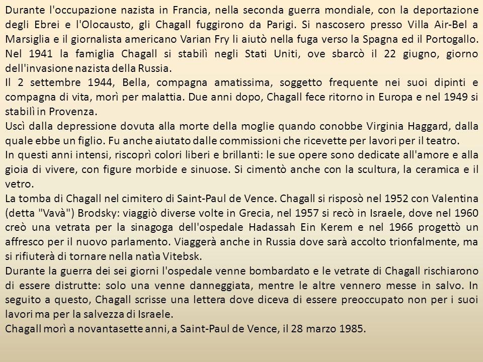 Durante l occupazione nazista in Francia, nella seconda guerra mondiale, con la deportazione degli Ebrei e l Olocausto, gli Chagall fuggirono da Parigi. Si nascosero presso Villa Air-Bel a Marsiglia e il giornalista americano Varian Fry li aiutò nella fuga verso la Spagna ed il Portogallo. Nel 1941 la famiglia Chagall si stabilì negli Stati Uniti, ove sbarcò il 22 giugno, giorno dell invasione nazista della Russia.
