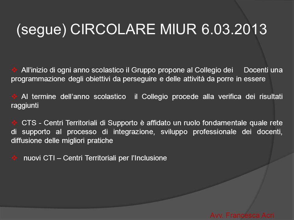 (segue) CIRCOLARE MIUR 6.03.2013