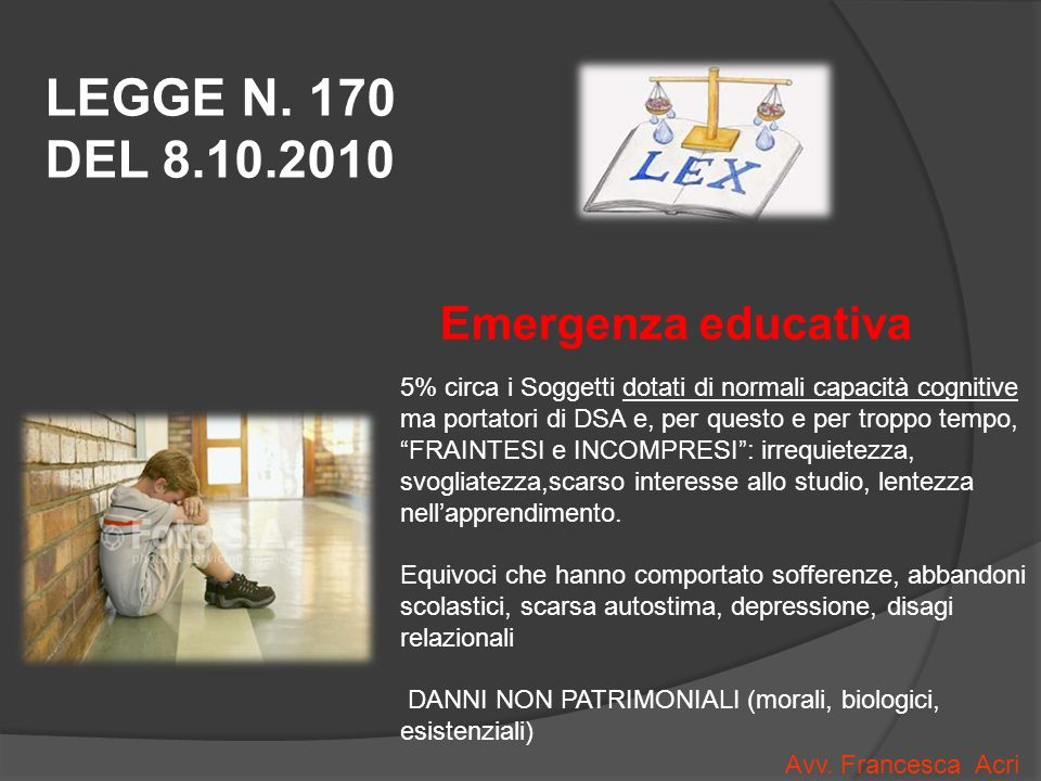 LEGGE N. 170 DEL 8.10.2010 Emergenza educativa