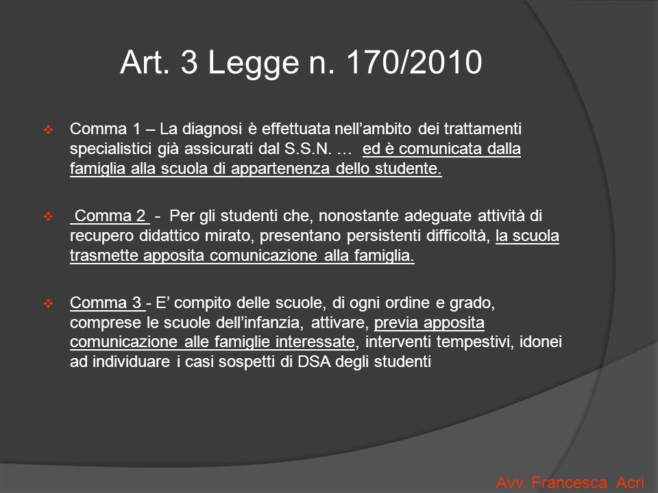 Art. 3 Legge n. 170/2010