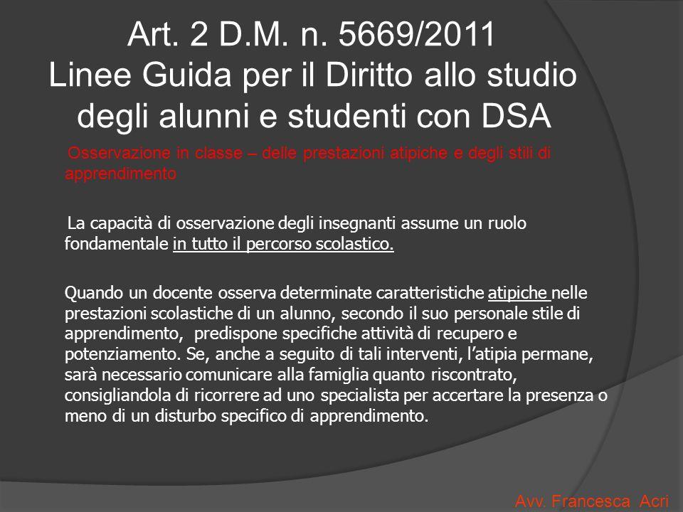 Art. 2 D.M. n. 5669/2011 Linee Guida per il Diritto allo studio degli alunni e studenti con DSA