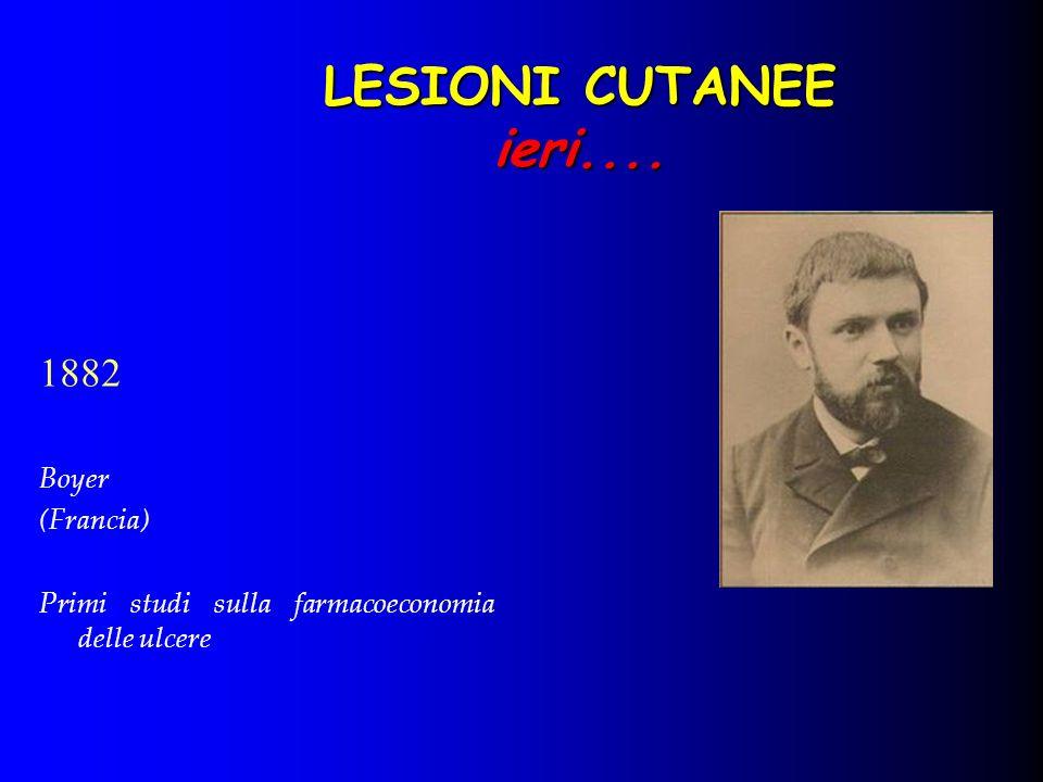LESIONI CUTANEE ieri.... 1882 Boyer (Francia)