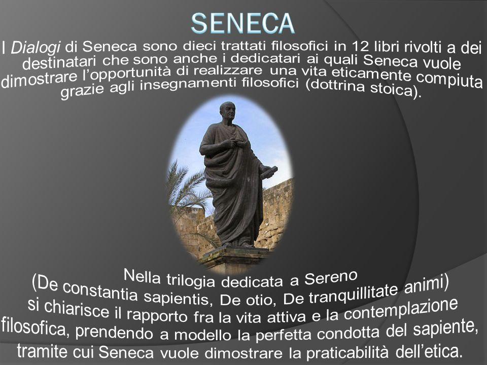 SENECA Nella trilogia dedicata a Sereno