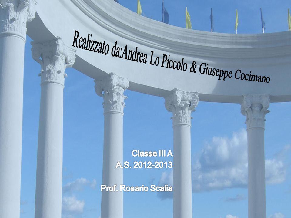Classe III A A.S. 2012-2013 Prof. Rosario Scalia