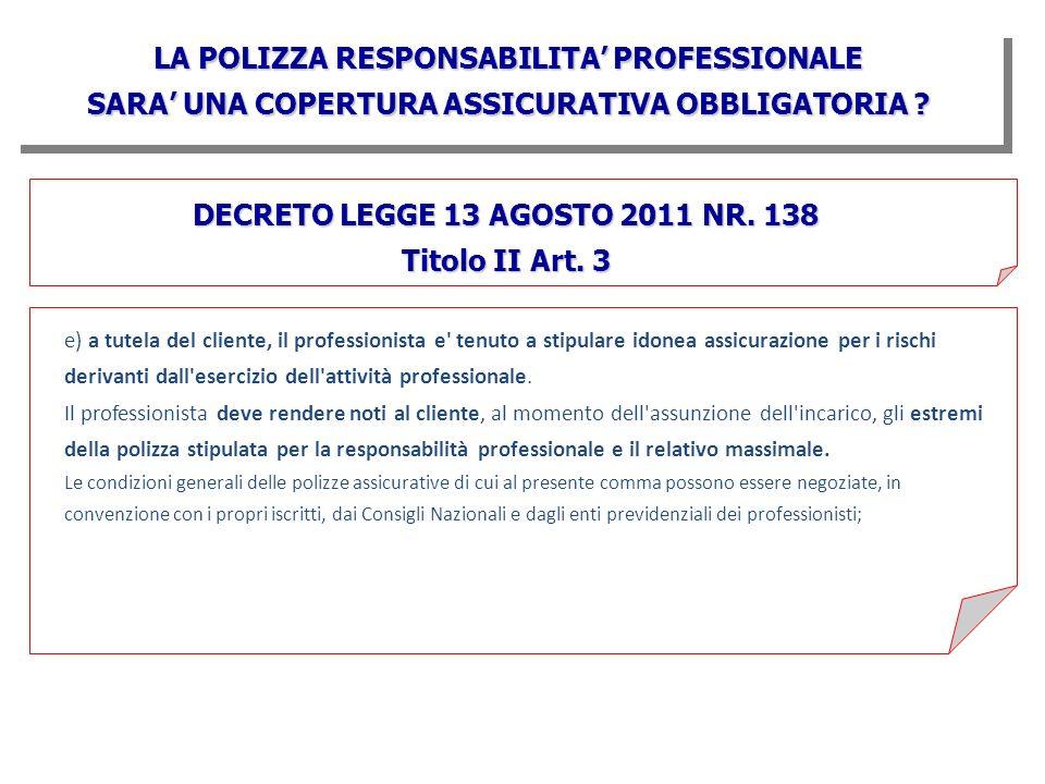 LA POLIZZA RESPONSABILITA' PROFESSIONALE