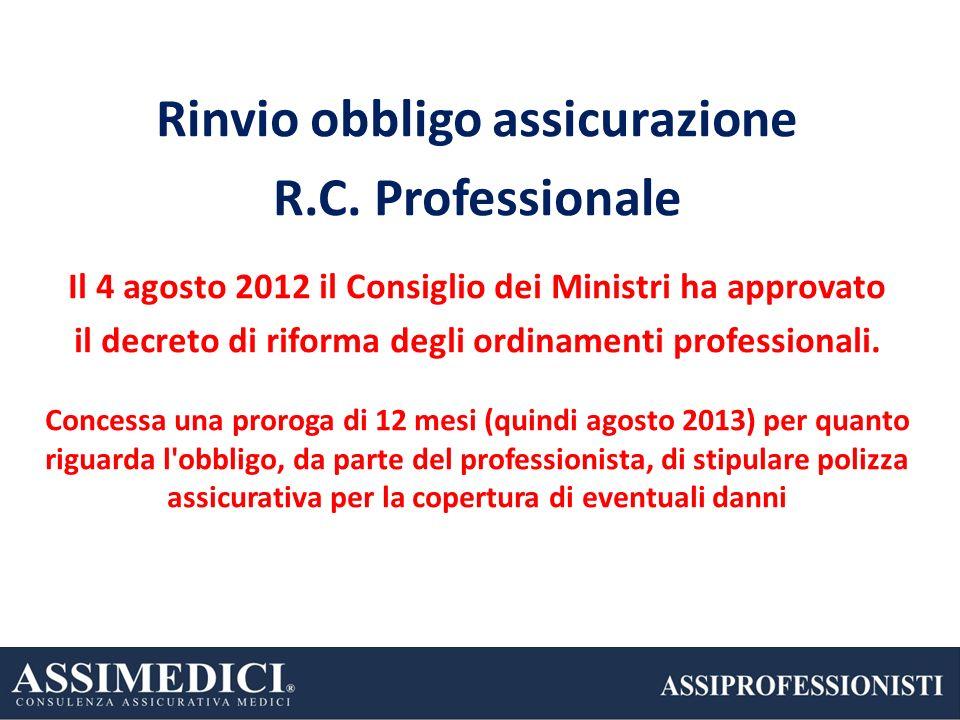 Rinvio obbligo assicurazione R.C. Professionale