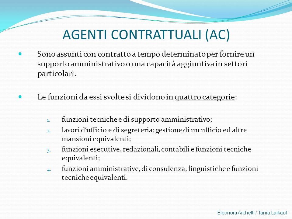 AGENTI CONTRATTUALI (AC)