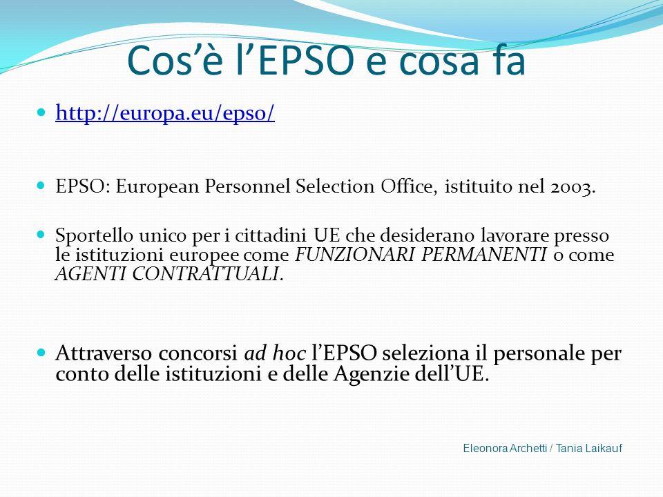Cos'è l'EPSO e cosa fa http://europa.eu/epso/