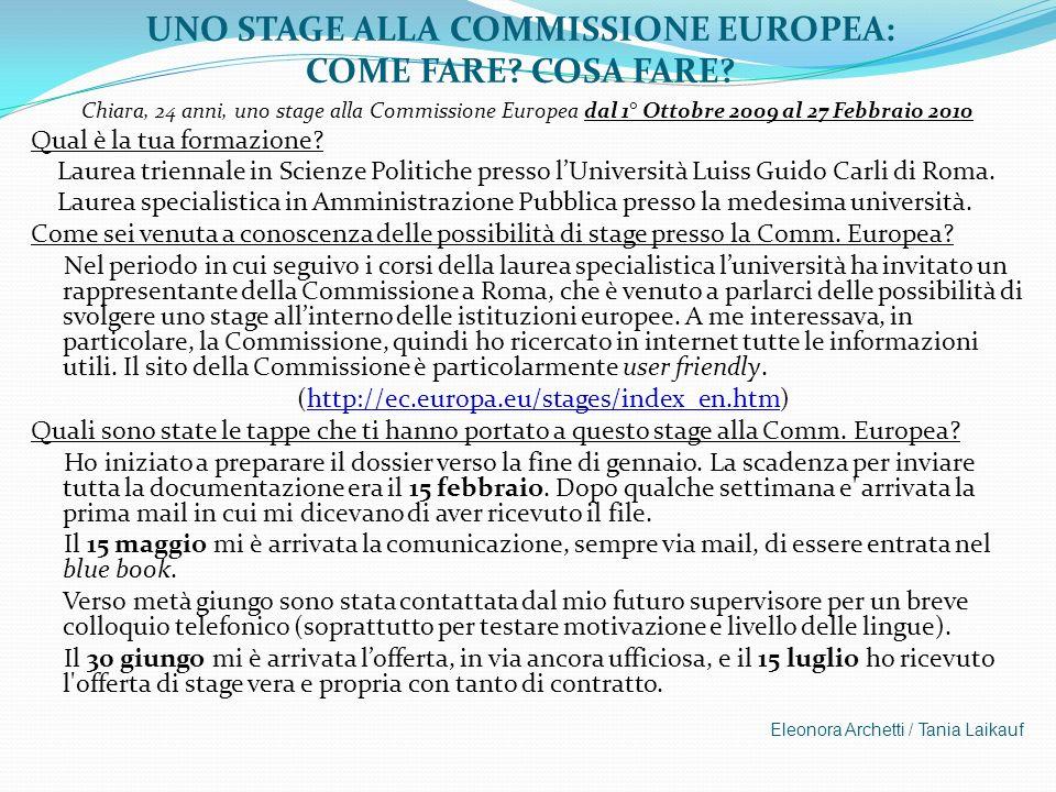 UNO STAGE ALLA COMMISSIONE EUROPEA: COME FARE COSA FARE