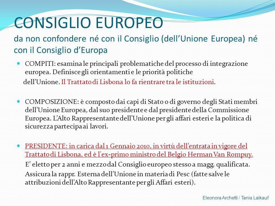 CONSIGLIO EUROPEO da non confondere né con il Consiglio (dell'Unione Europea) né con il Consiglio d'Europa