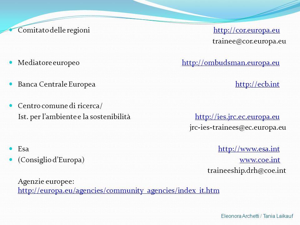 Comitato delle regioni http://cor.europa.eu trainee@cor.europa.eu