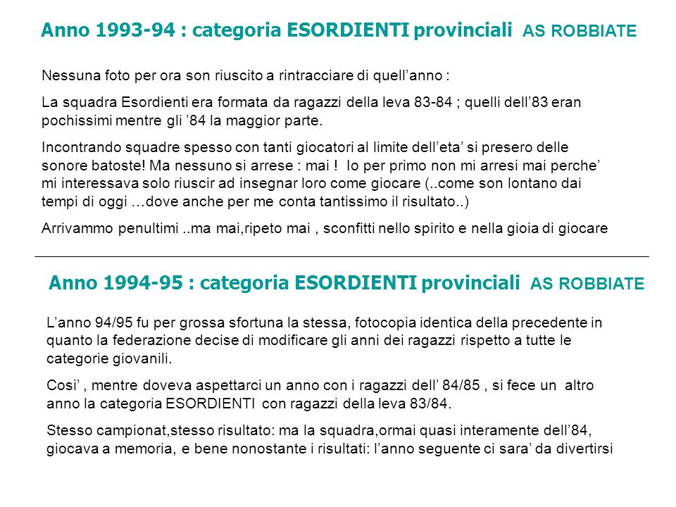 Anno 1993-94 : categoria ESORDIENTI provinciali AS ROBBIATE