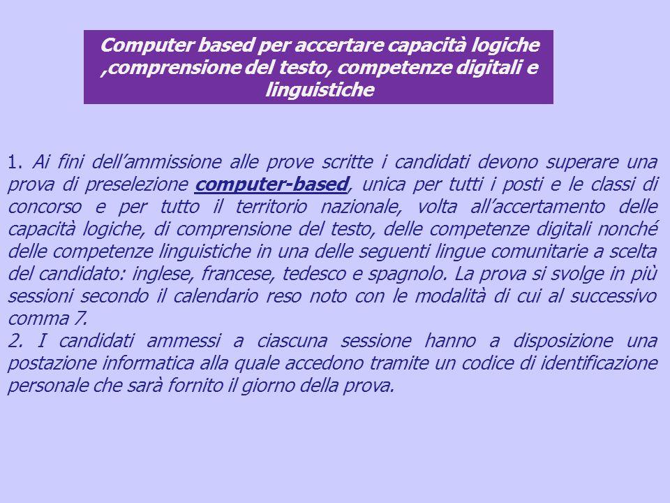 Computer based per accertare capacità logiche ,comprensione del testo, competenze digitali e linguistiche