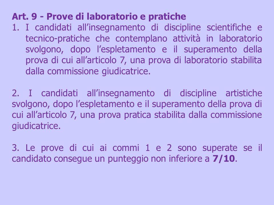 Art. 9 - Prove di laboratorio e pratiche