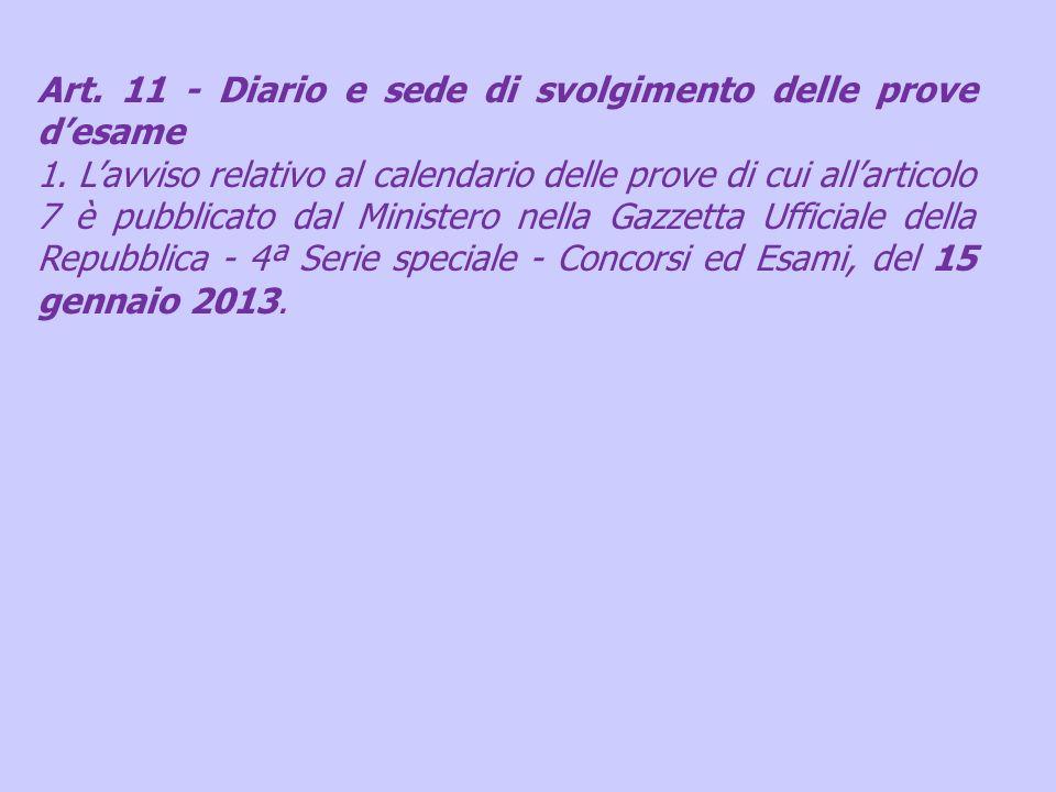 Art. 11 - Diario e sede di svolgimento delle prove d'esame
