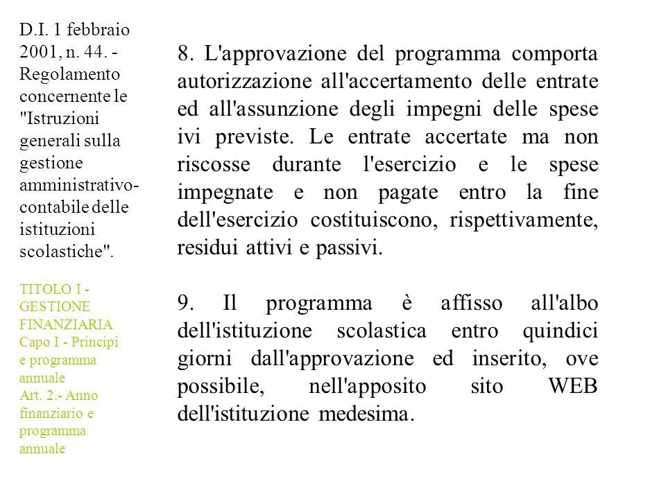 D.I. 1 febbraio 2001, n. 44. - Regolamento concernente le Istruzioni generali sulla gestione amministrativo-contabile delle istituzioni scolastiche .