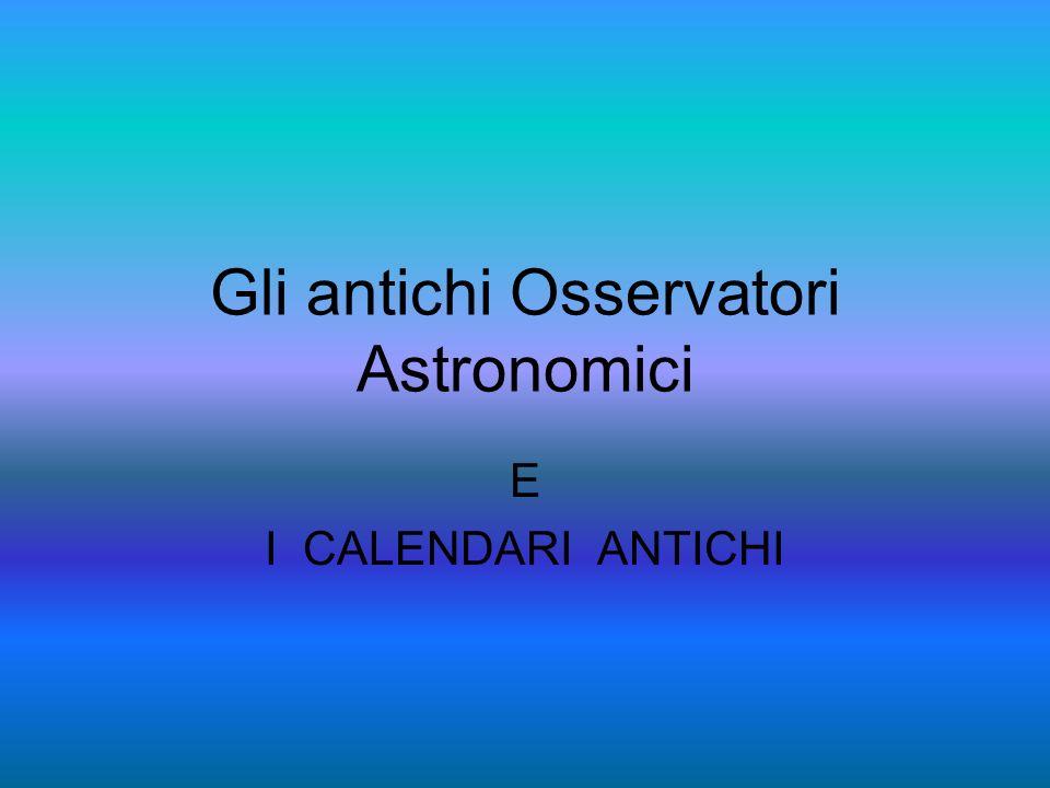 Gli antichi Osservatori Astronomici