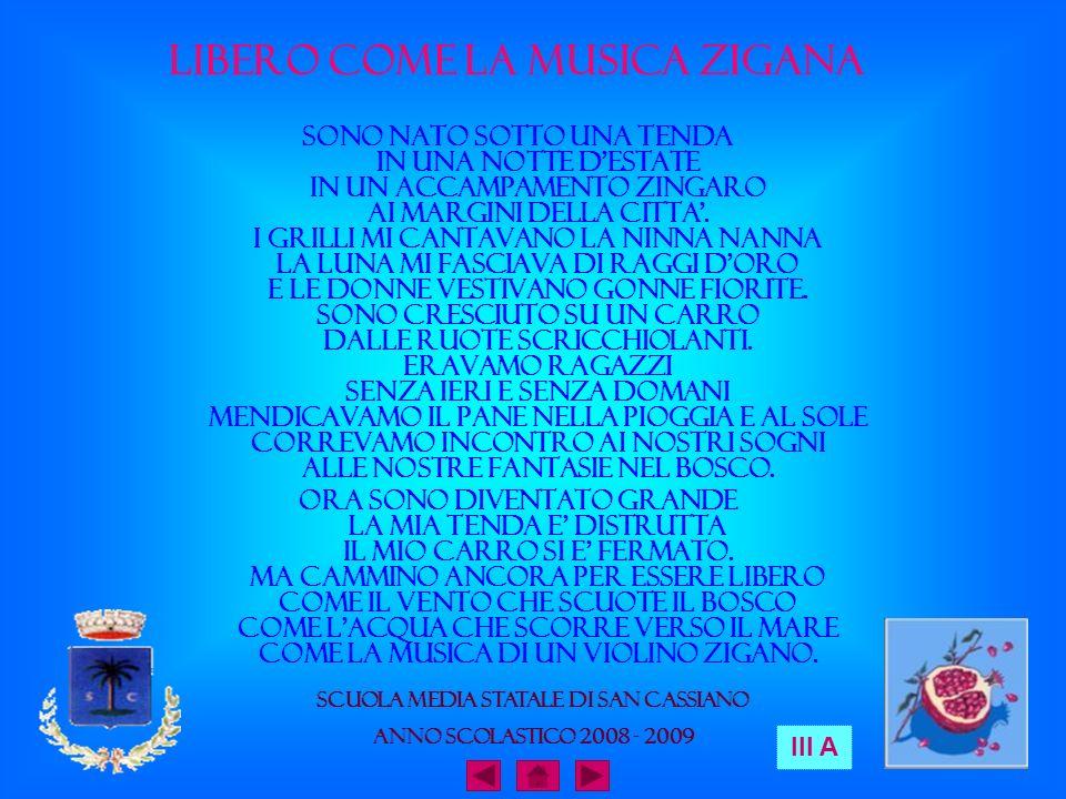Libero come la musica zigana Scuola Media Statale di San Cassiano