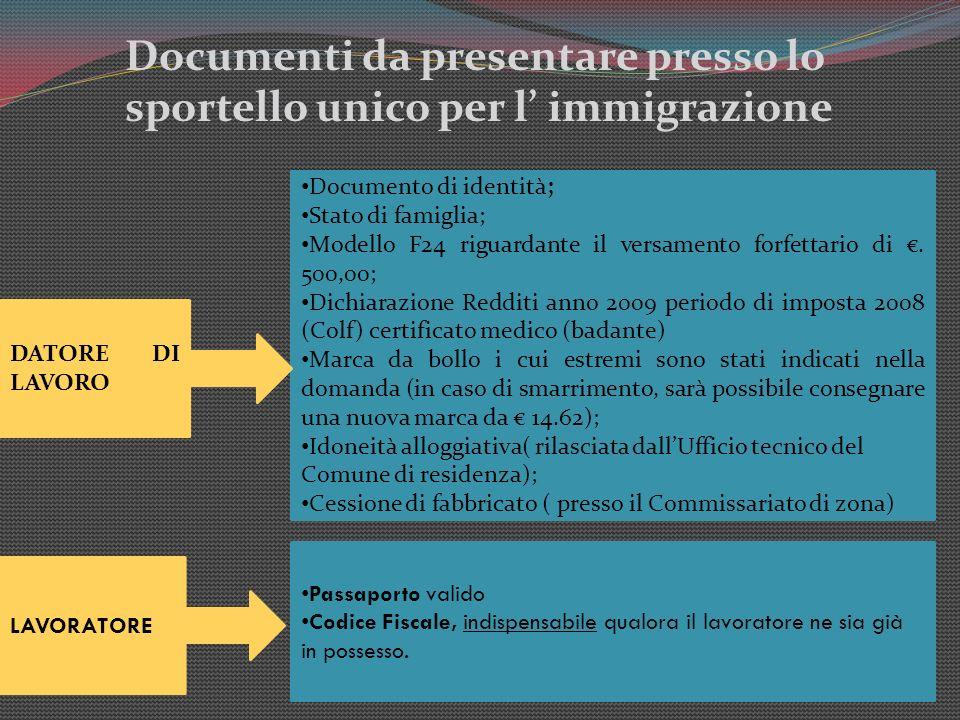 Documenti da presentare presso lo sportello unico per l' immigrazione