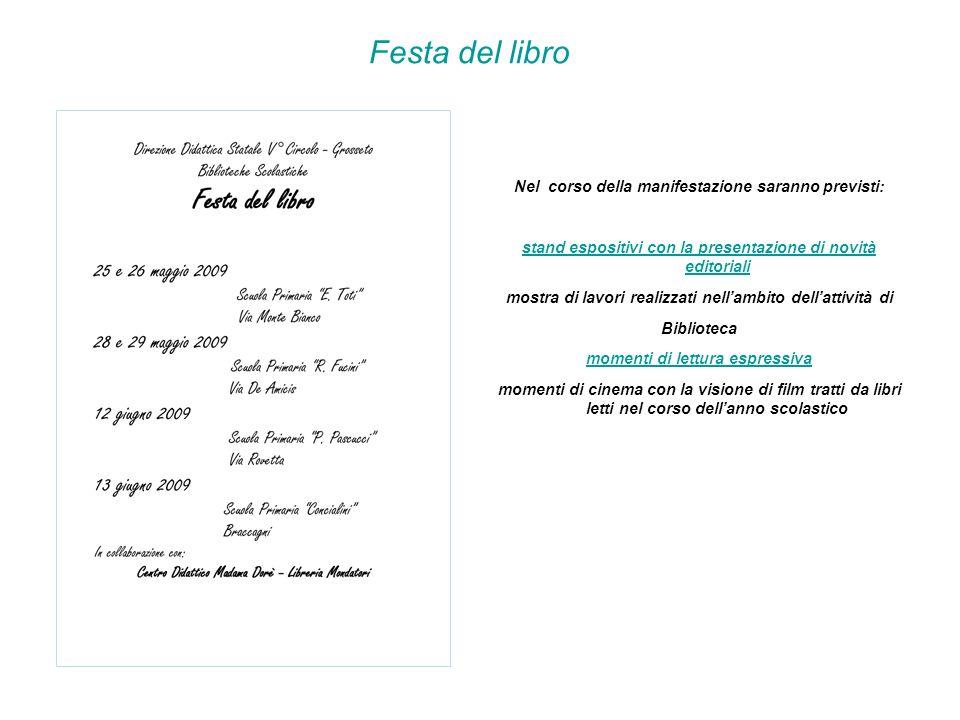 Festa del libro Nel corso della manifestazione saranno previsti: