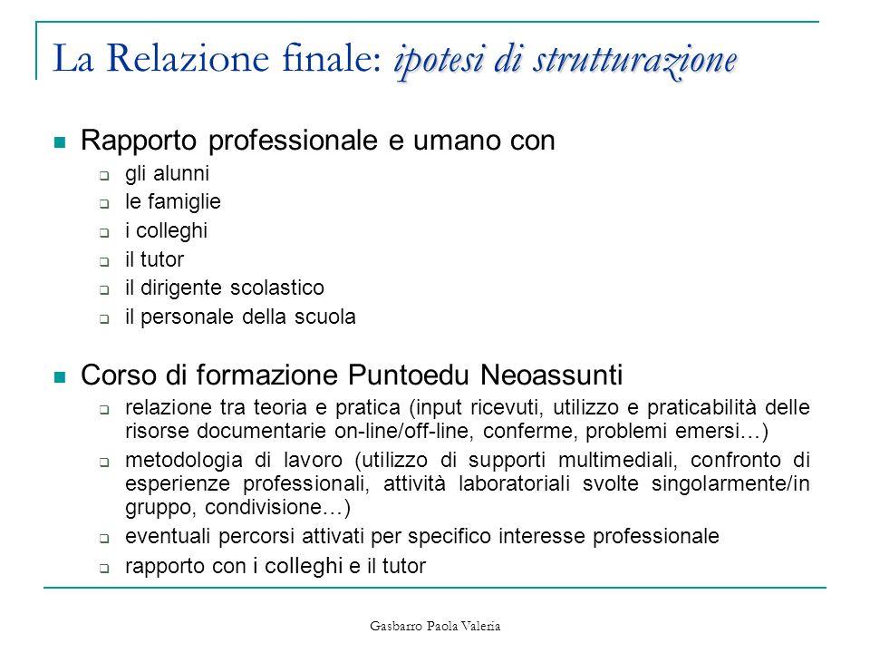 La Relazione finale: ipotesi di strutturazione