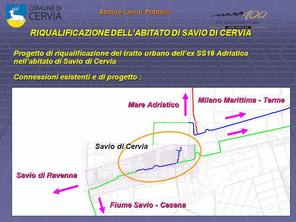 RIQUALIFICAZIONE DELL'ABITATO DI SAVIO DI CERVIA