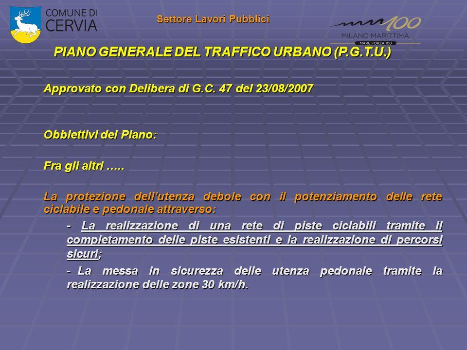 Settore Lavori Pubblici PIANO GENERALE DEL TRAFFICO URBANO (P.G.T.U.)
