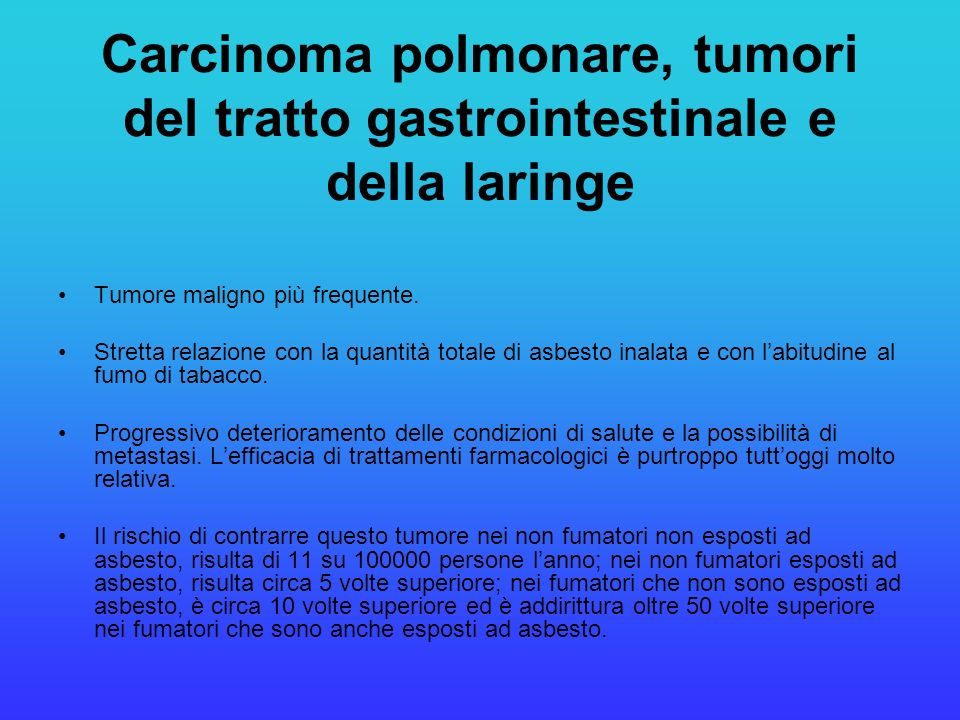 Carcinoma polmonare, tumori del tratto gastrointestinale e della laringe