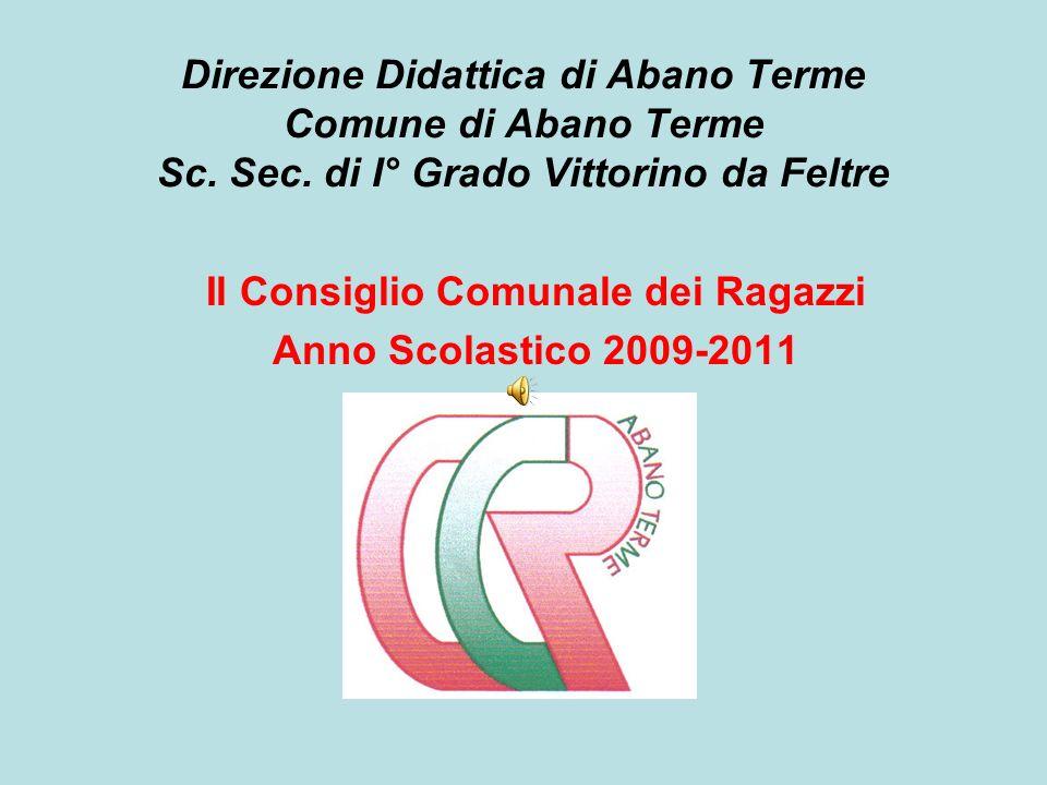 Il Consiglio Comunale dei Ragazzi Anno Scolastico 2009-2011