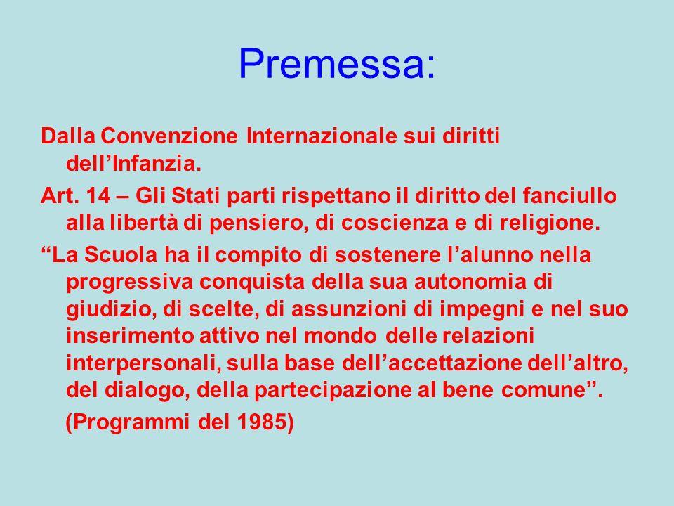 Premessa: Dalla Convenzione Internazionale sui diritti dell'Infanzia.