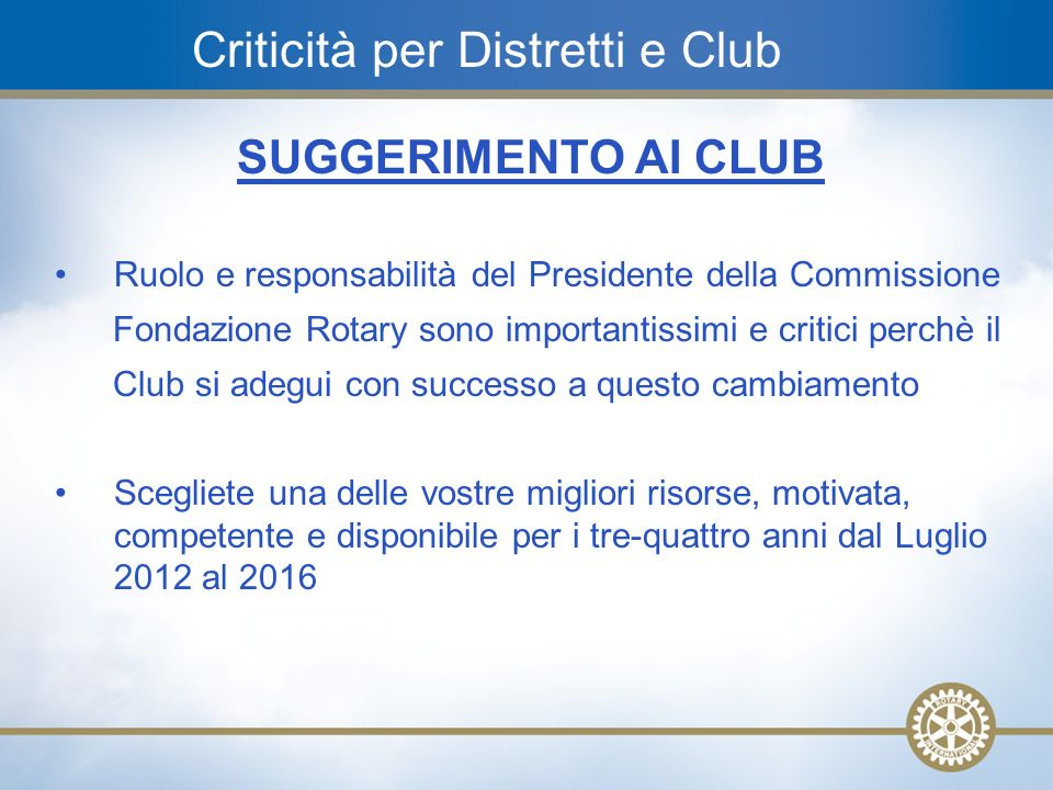 Criticità per Distretti e Club