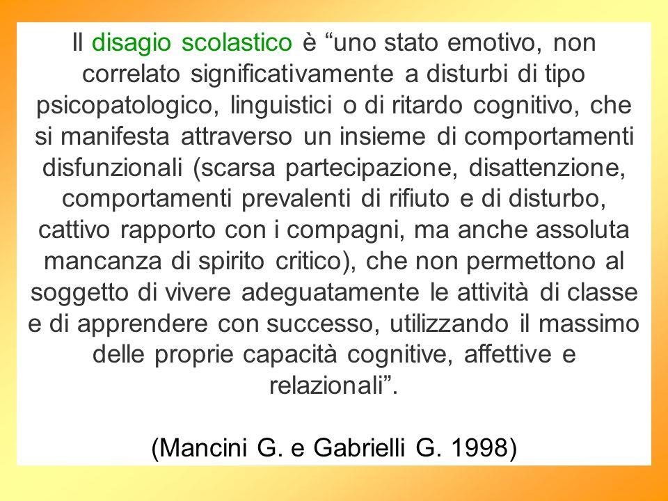 (Mancini G. e Gabrielli G. 1998)