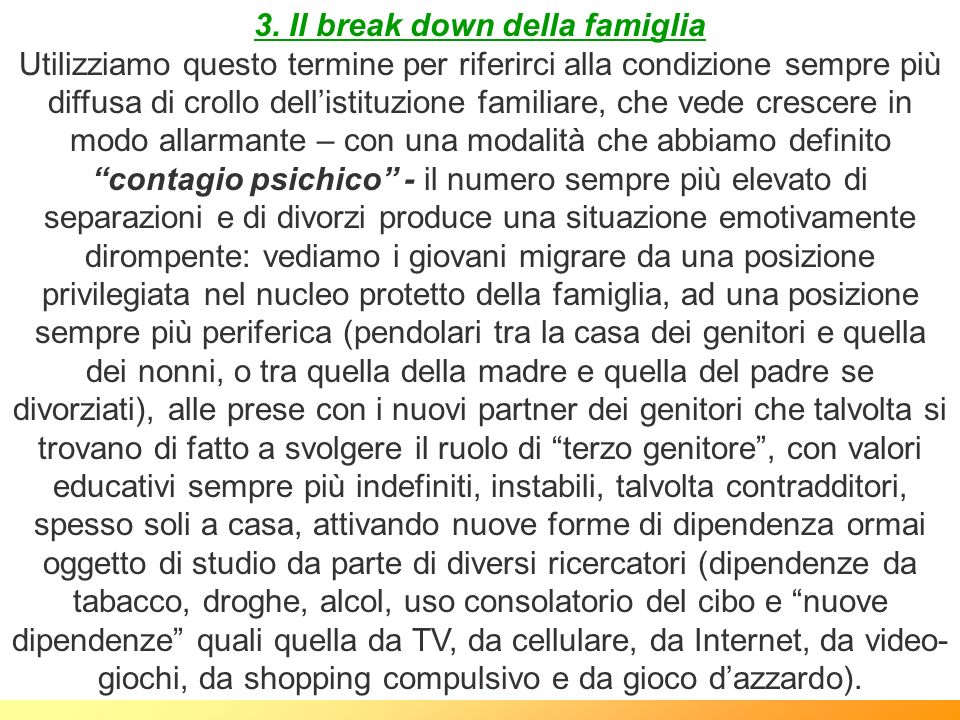 3. Il break down della famiglia