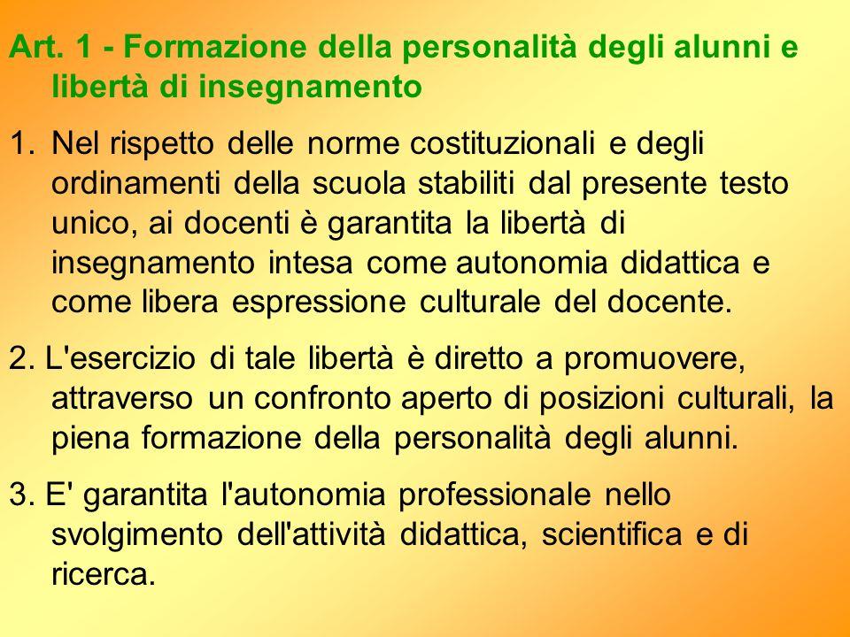 Art. 1 - Formazione della personalità degli alunni e libertà di insegnamento