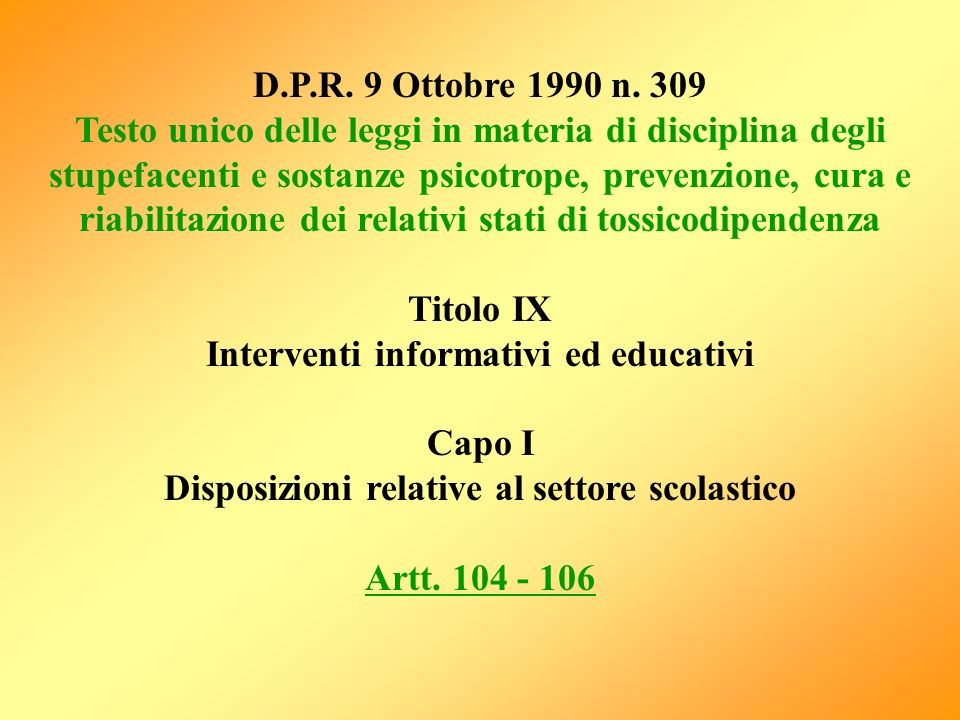 Interventi informativi ed educativi Capo I