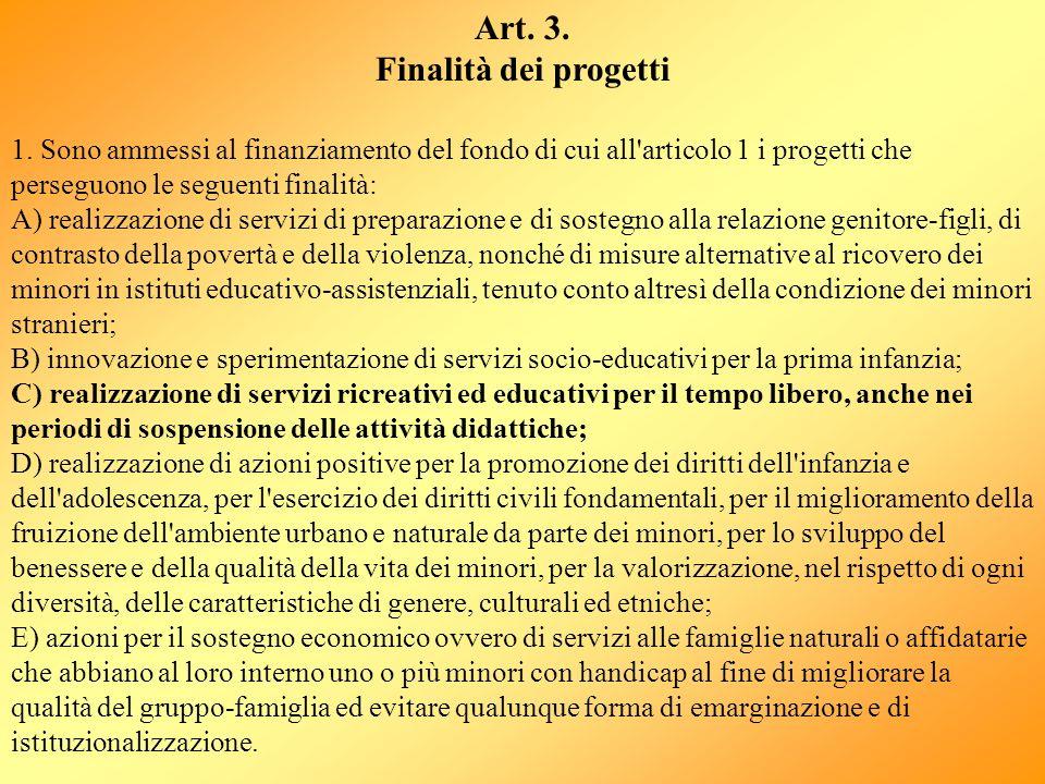 Art. 3. Finalità dei progetti
